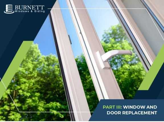 3 Top Exterior Improvement Projects for Every Home - Part III: Window and Door Replacement