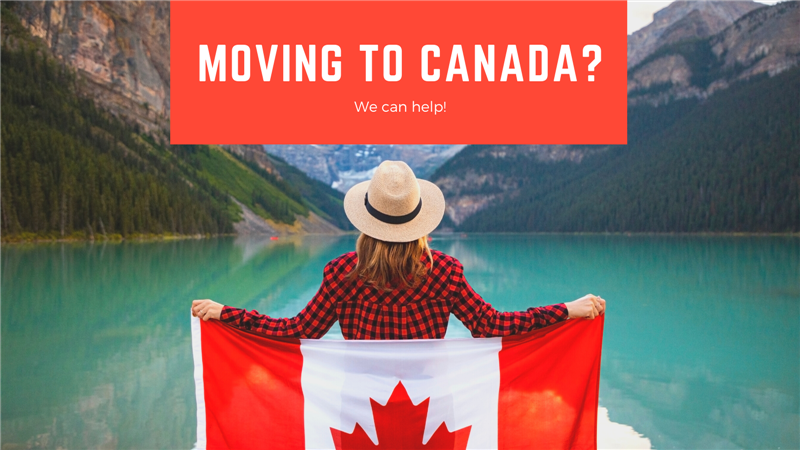 Moving to Canada? We Are Here to Help