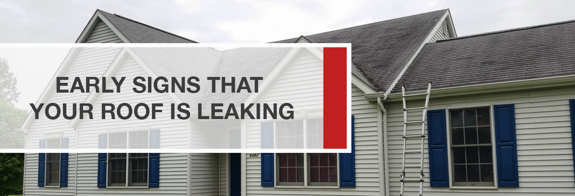 Early signs your roof is leaking.