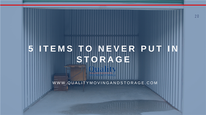5 Items To Never Put In Storage