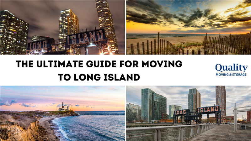 The Ultimate Guide for Moving to Long Island