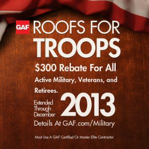 """GAF """"Roofs for Troops"""" Rebate Extended for Roofing in Arlington & Northern VA"""