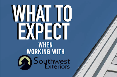 """A blue sky with the words """"What to expect when working with Southwest Exteriors"""" in the sky with the corner of a house on the right side."""