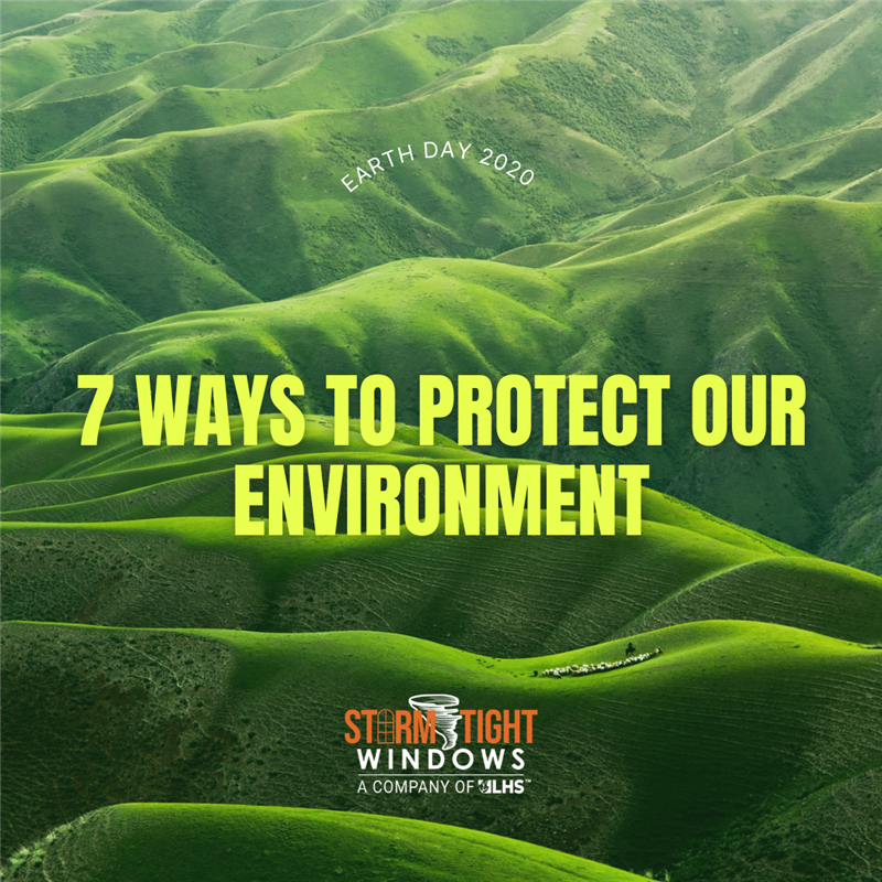 Earth Month: 7 Ways To Protect Our Environment