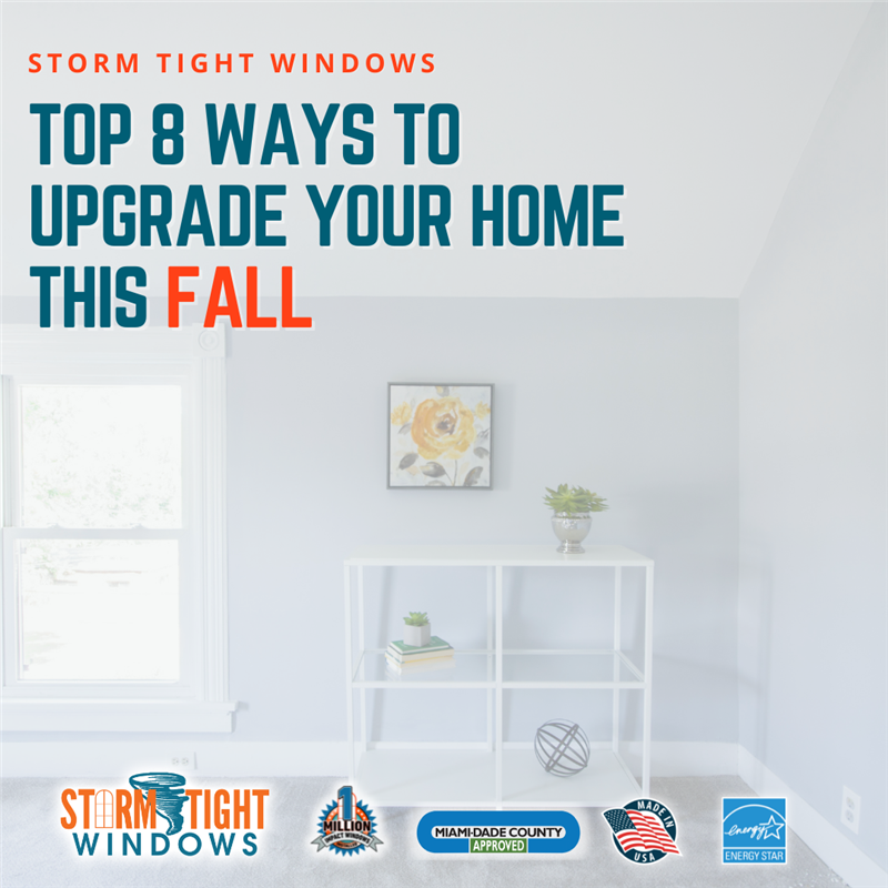 Top 8 Ways To Upgrade Your Home This Fall