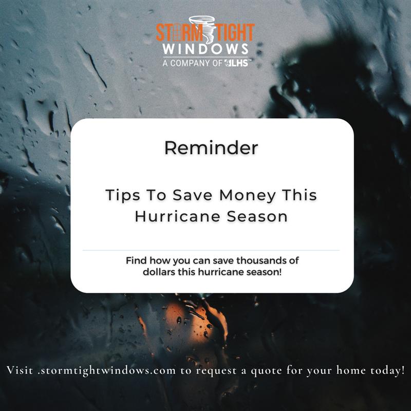 Tips To Save Money This Hurricane Season!