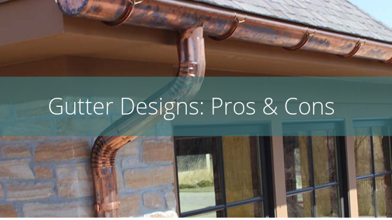 gutter designs pros and cons