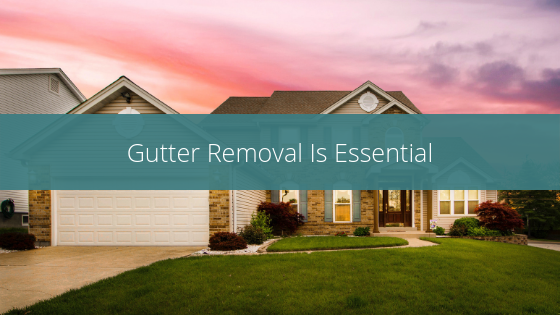 gutter removal is essential image of house with gutters and sunset